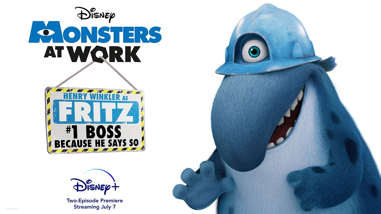 Henry Winkler as Fritz from the Disney+ Original series Monsters at Work | #1 boss because he says so | Disney+ | Two-Episode Premiere Streaming July 7 | poster