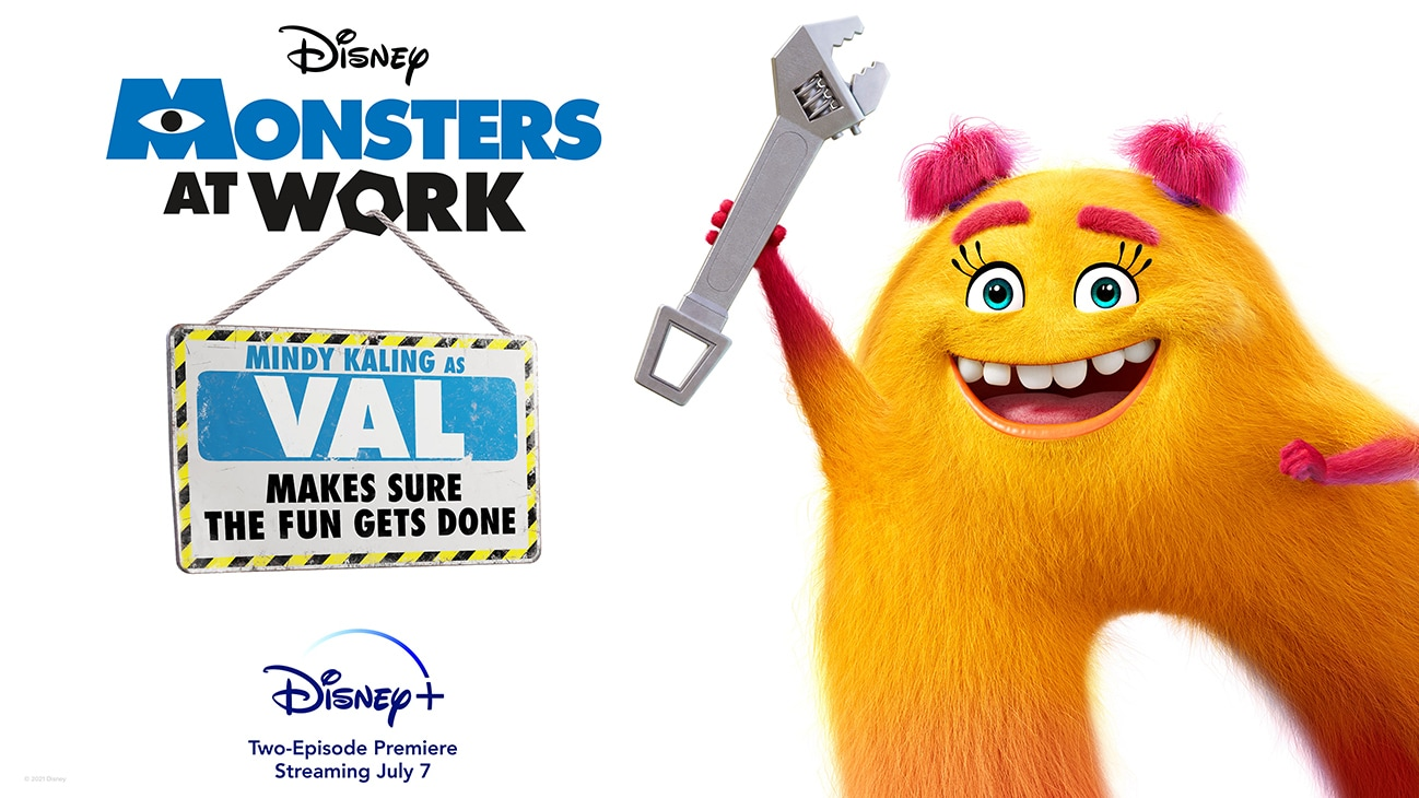Mindy Kaling as Val from the Disney+ Original series Monsters at Work | Makes sure the fun gets done | Disney+ | Two-Episode Premiere Streaming July 7 | poster