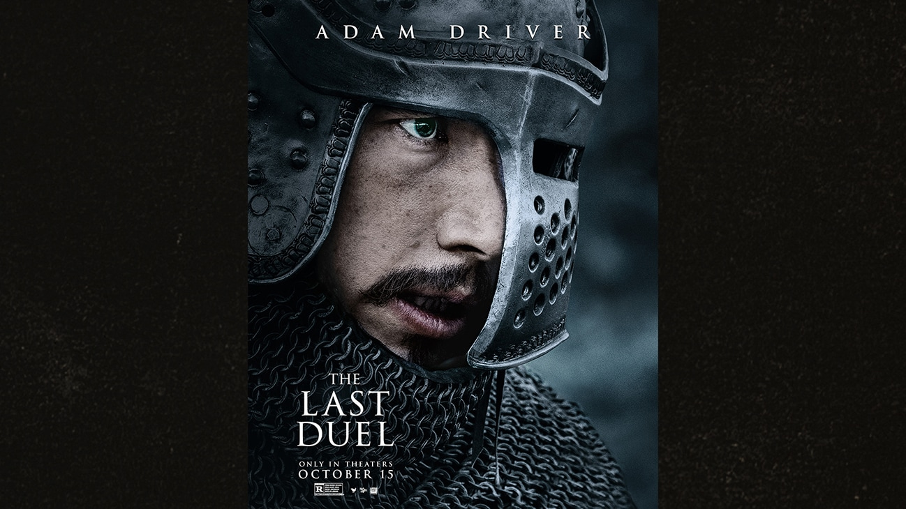 Image of Adam Driver | The Last Duel | Only in theaters October 15 | Rated R | movie poster