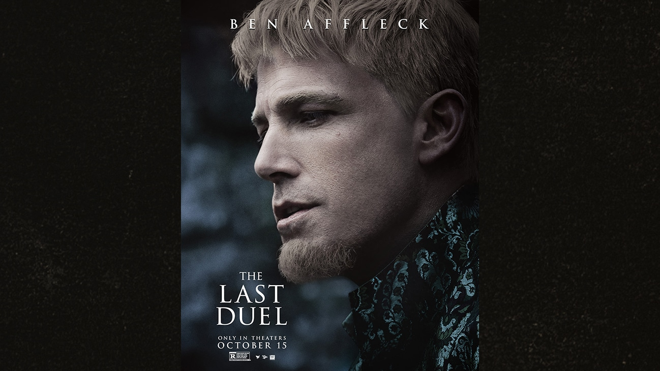 Image of Ben Affleck | The Last Duel | Only in theaters October 15 | Rated R | movie poster