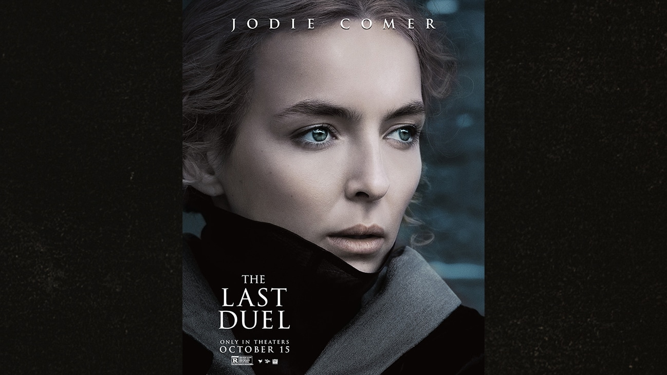 Image of Jodie Comer | The Last Duel | Only in theaters October 15 | Rated R | movie poster