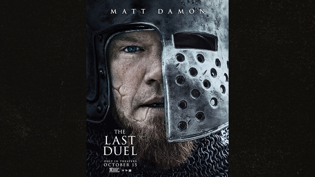 Image of Matt Damon | The Last Duel | Only in theaters October 15 | Rated R | movie poster