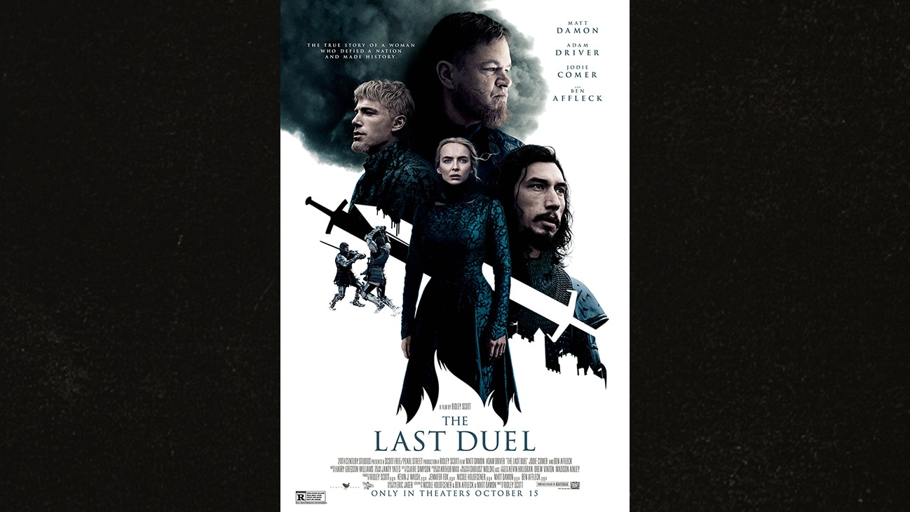 The true story of a woman who defied a nation and made history. | The Last Duel international movie poster image