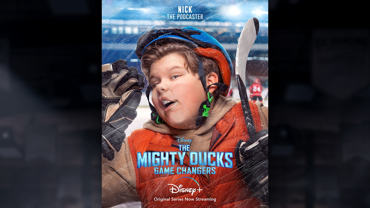 Nick | The Podcaster | Image of Nick's face pressed against the hockey rink glass, from the Disney+ Original Series The Mighty Ducks: Game Changers.