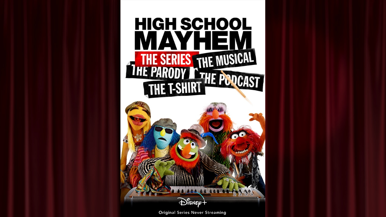 Never Streaming on Disney+ - 'High School Mayhem: The Series: The Musical: The Parody: The Podcast: The T-Shirt'