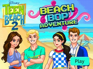 Teen Beach 2 - Beach Bop Adventure