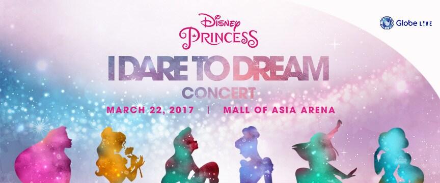 Disney Princess: I Dare to Dream Concert