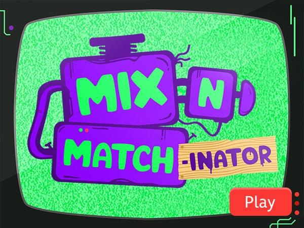 Mix N Match-Inator