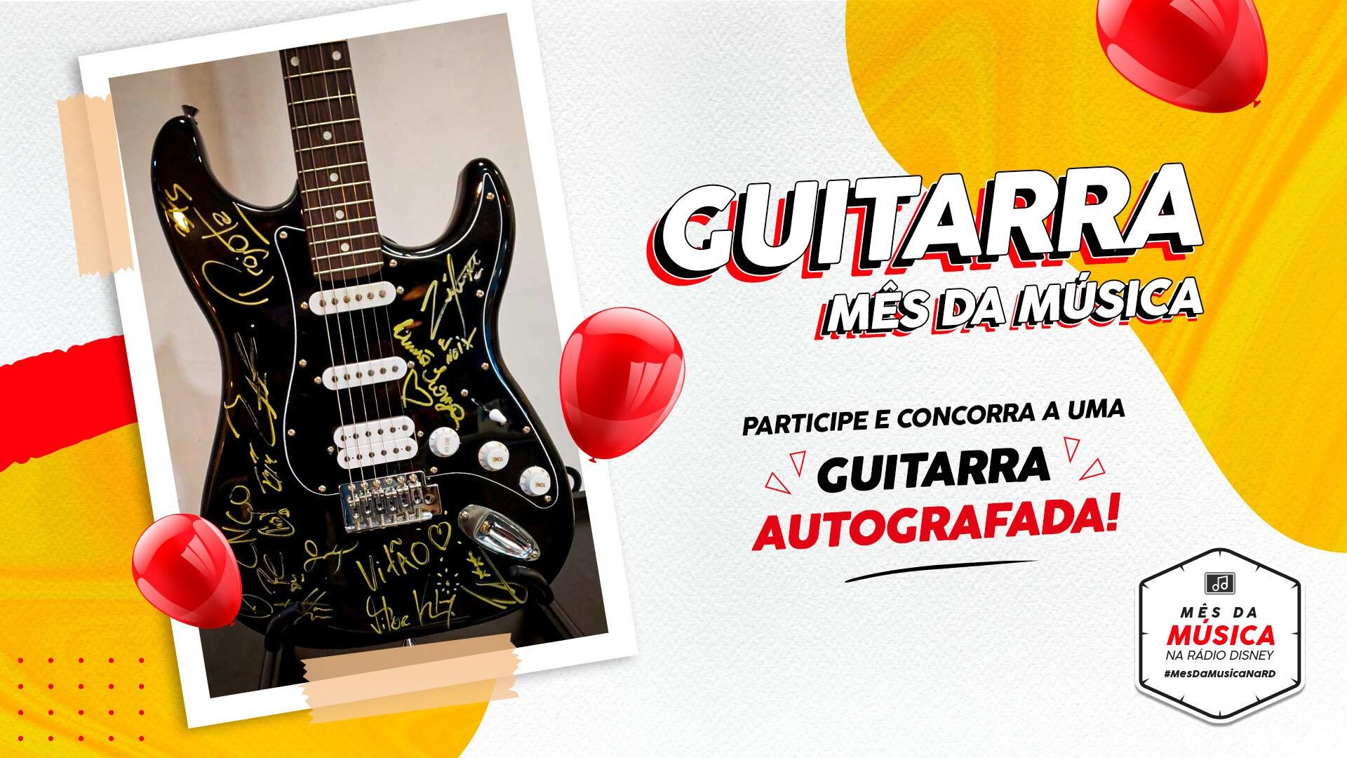 GUITARRA AUTOGRAFADA RÁDIO DISNEY MÊS DA MÚSICA