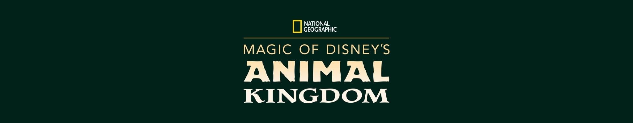National Geographic | Magic of Disney's Animal Kingdom