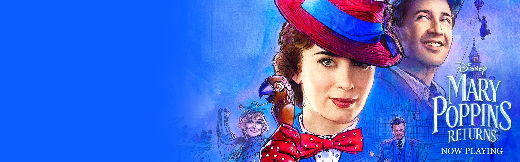 Mary Poppins Returns Now Playing In Theaters. Get Tickets