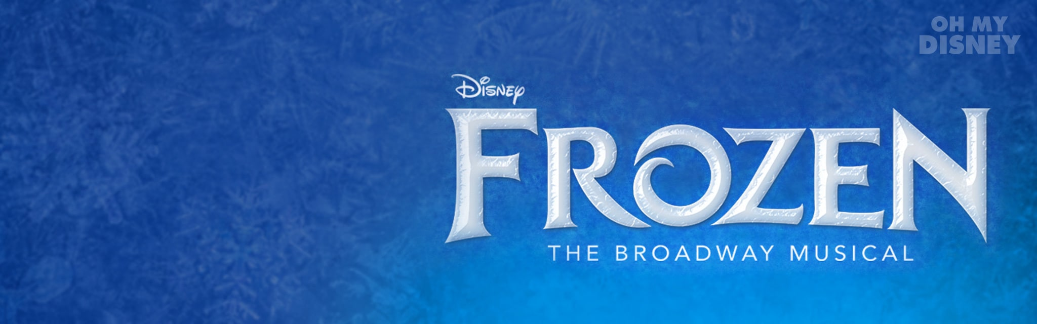 WATCH THE NEW TRAILER FOR FROZEN ON BROADWAY