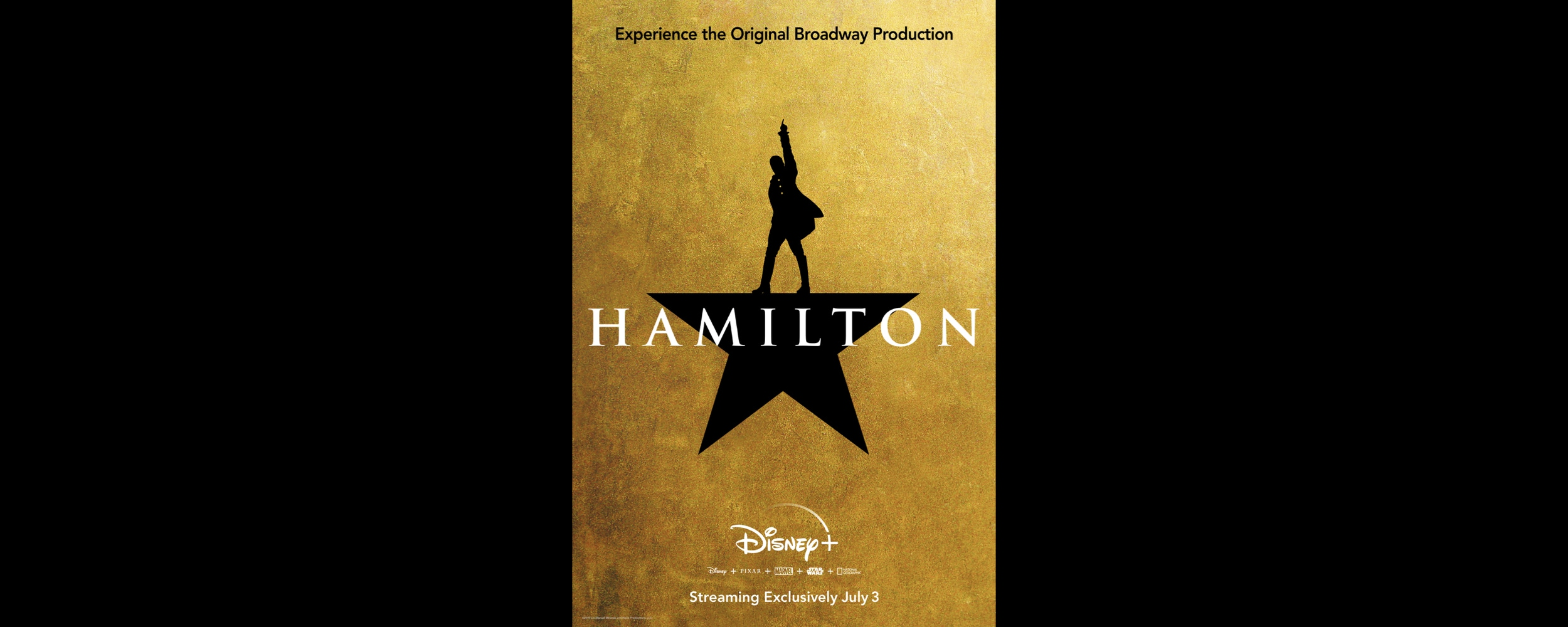 "The Walt Disney Company To Fast Track Premiere Of The Tony Award®- And Pulitzer Prize-Winning Musical ""Hamilton""  The Film Of The Original Broadway Production To Stream Directly In Homes Worldwide Exclusively On Disney+ Beginning July 3, 2020"