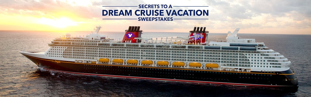Secrets to a Dream Cruise Vacation Sweepstakes | Disney Parks