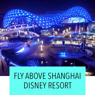 Fly Above Shanghai Disney Resort
