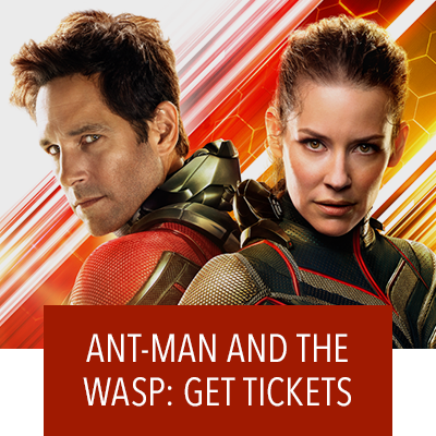 Ant-Man and The Wasp - Get Tickets