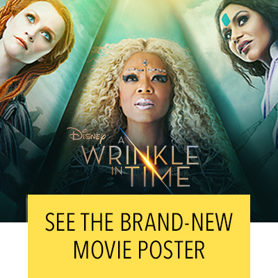 SEE THE BRAND-NEW MOVIE POSTER FOR A WRINKLE IN TIME