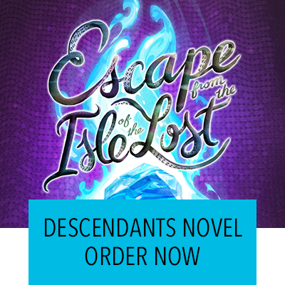 Descendants Novel - Book 4  Order now