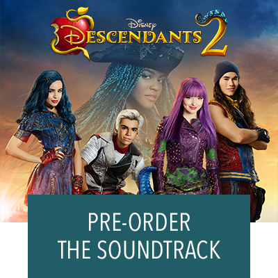 Hero Stream - Descendants - Descendants 2 Soundtrack