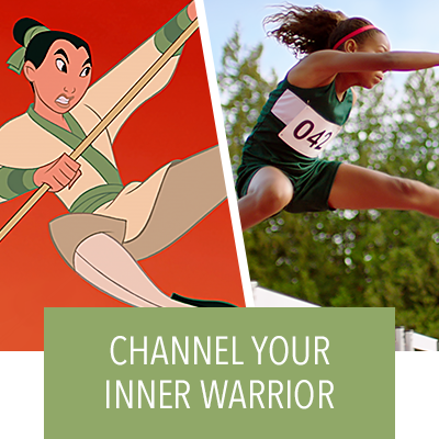Honor your strengths and channel your inner warrior by watching the video Inspired by Mulan.