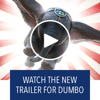 Watch the new trailer for Dumbo