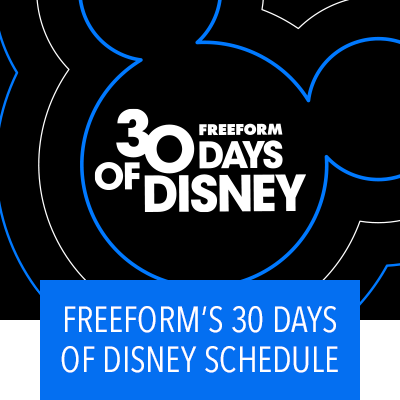 Freeform's 30 Days of Disney Schedule