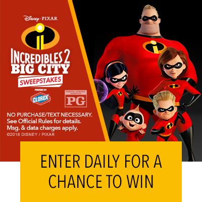 Disney Pixar's Incredibles 2 Big City Sweepstakes Presented by Clorox