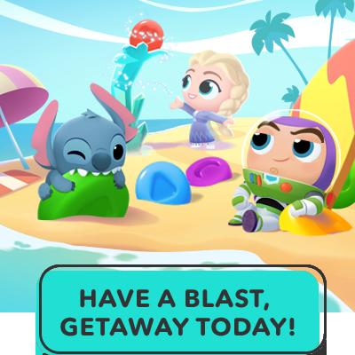 Have A Blast, Getaway Today!