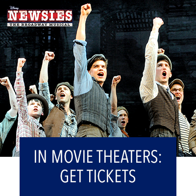 Newsies In Movie Theaters