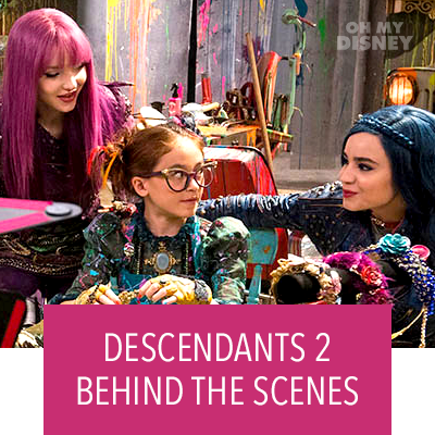 Go Behind the Scenes of Descendants 2