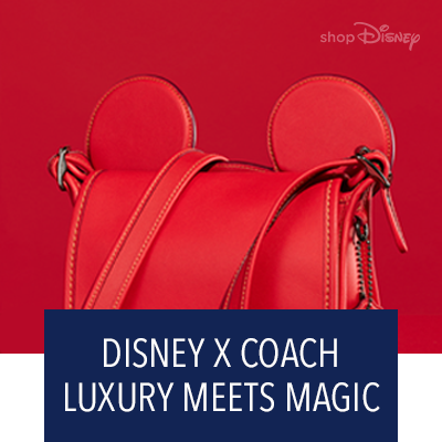 DISNEY X COACH LUXURY MEETS MAGIC