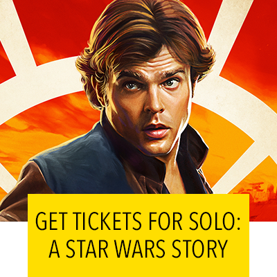 Get Tickets for Solo A Star Wars Story In Theaters May 25