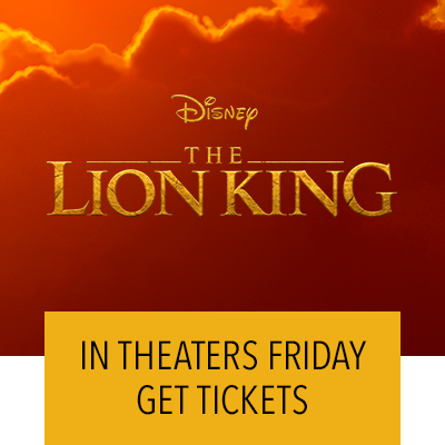 The Lion King In Theaters This Friday. Get Tickets