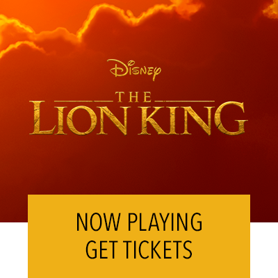 The Lion King Now Playing. Get Tickets