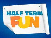 Half Term Fun