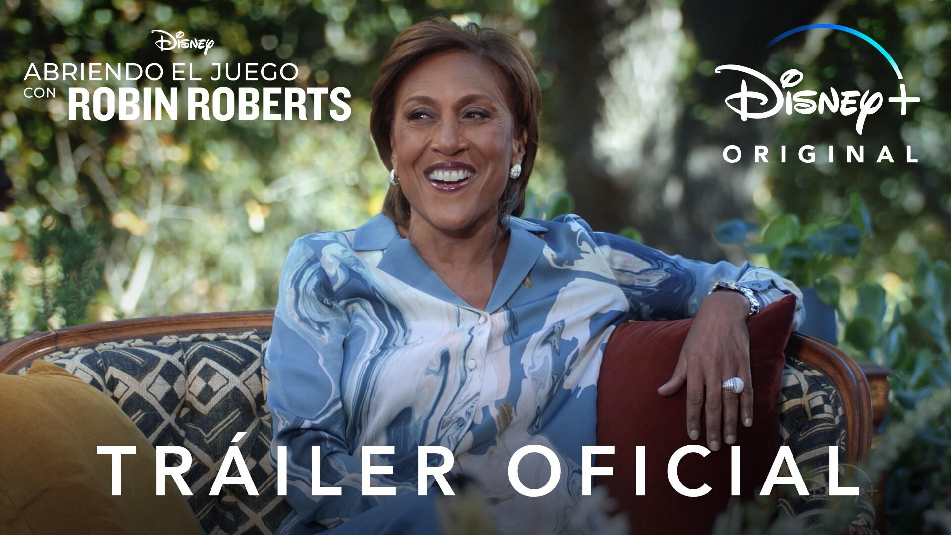 Abriendo el juego con Robin Roberts | Tráiler Oficial subtitulado | Disney+