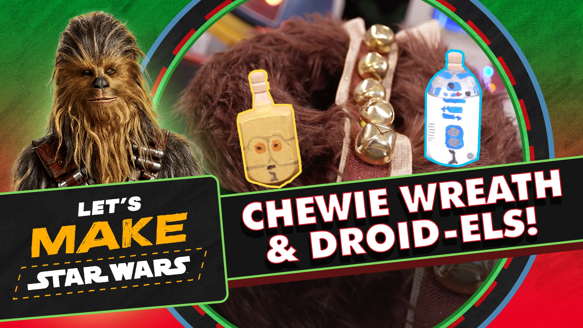 How to Make a Chewbacca Wreath and Droidels | Let's Make Star Wars
