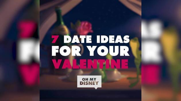 7 Disney-inspired Date Ideas for Your Valentine | ListVids by Oh My Disney