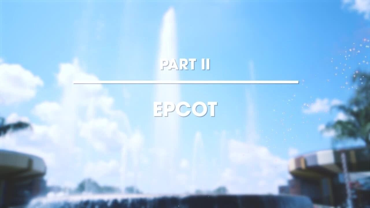 Epcot - Part 2 - Walt Disney World Resort