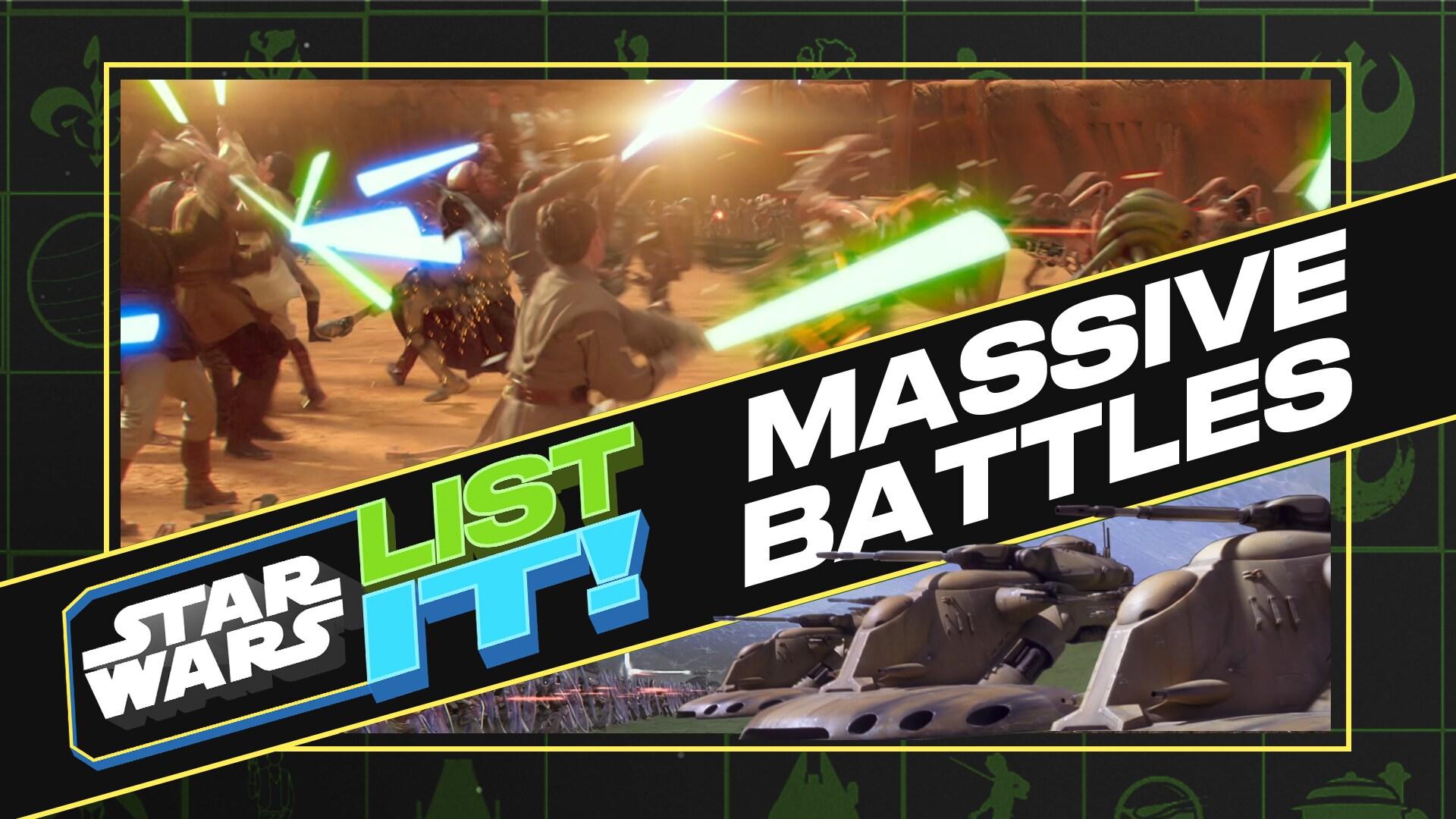 5 Massive Star Wars Battles | Star Wars: List It!