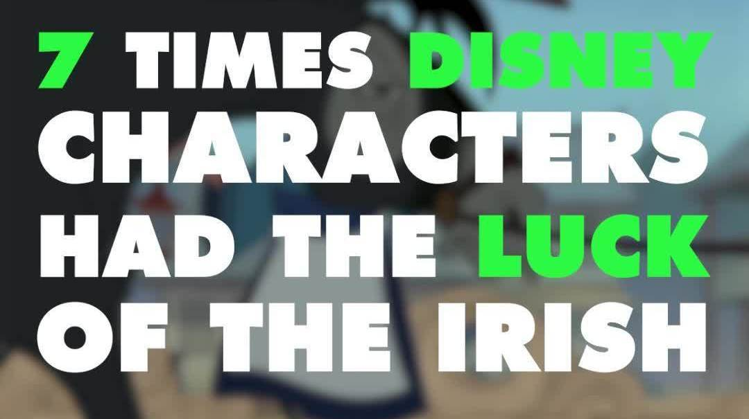 7 Times Disney Characters Had the Luck of the Irish