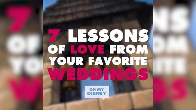 7 Lessons of Love from Your Favorite Weddings | ListVids by Oh My Disney