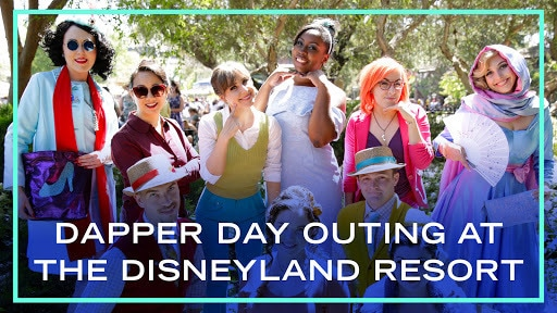 DAPPER DAY Outing at the Disneyland Resort