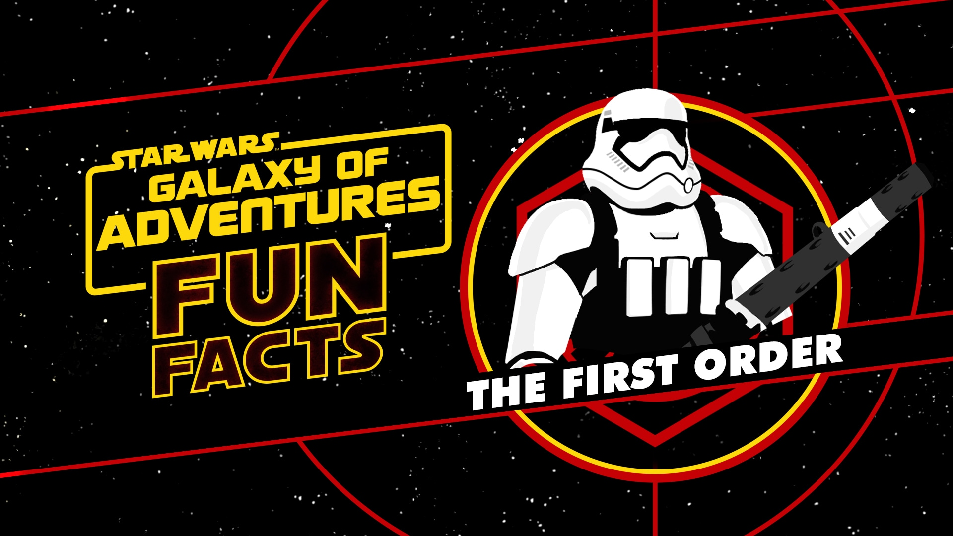 The First Order | Star Wars Galaxy of Adventures Fun Facts
