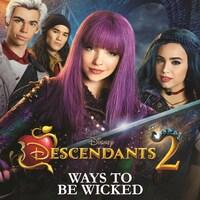 Descendants 2 - Ways to Be Wicked