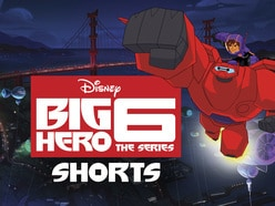 Big Hero 6: The Series - Shorts