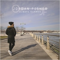 Jordan Fisher - Always Summer