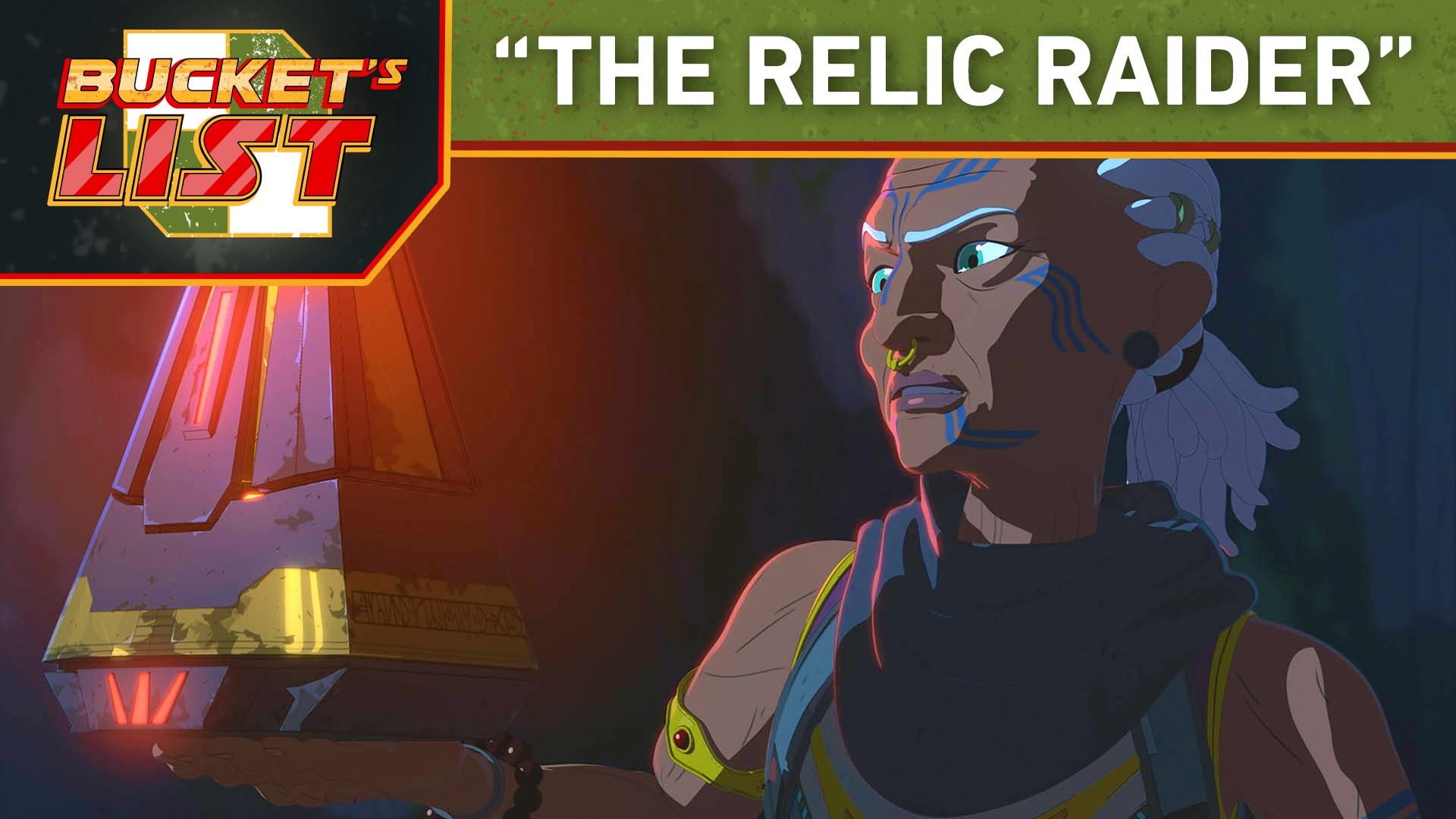 "Bucket's List: ""The Relic Raider"" - Star Wars Resistance"