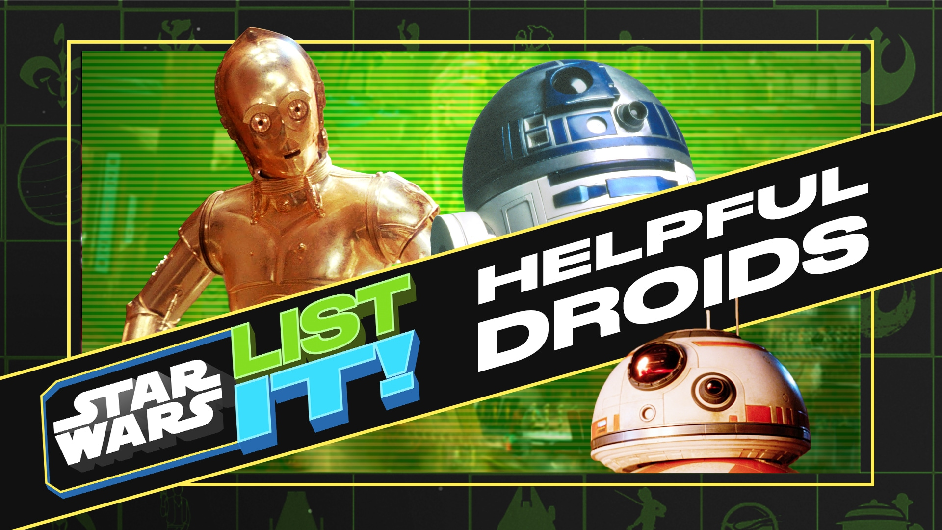 10 Helpful Droids | Star Wars: List It!