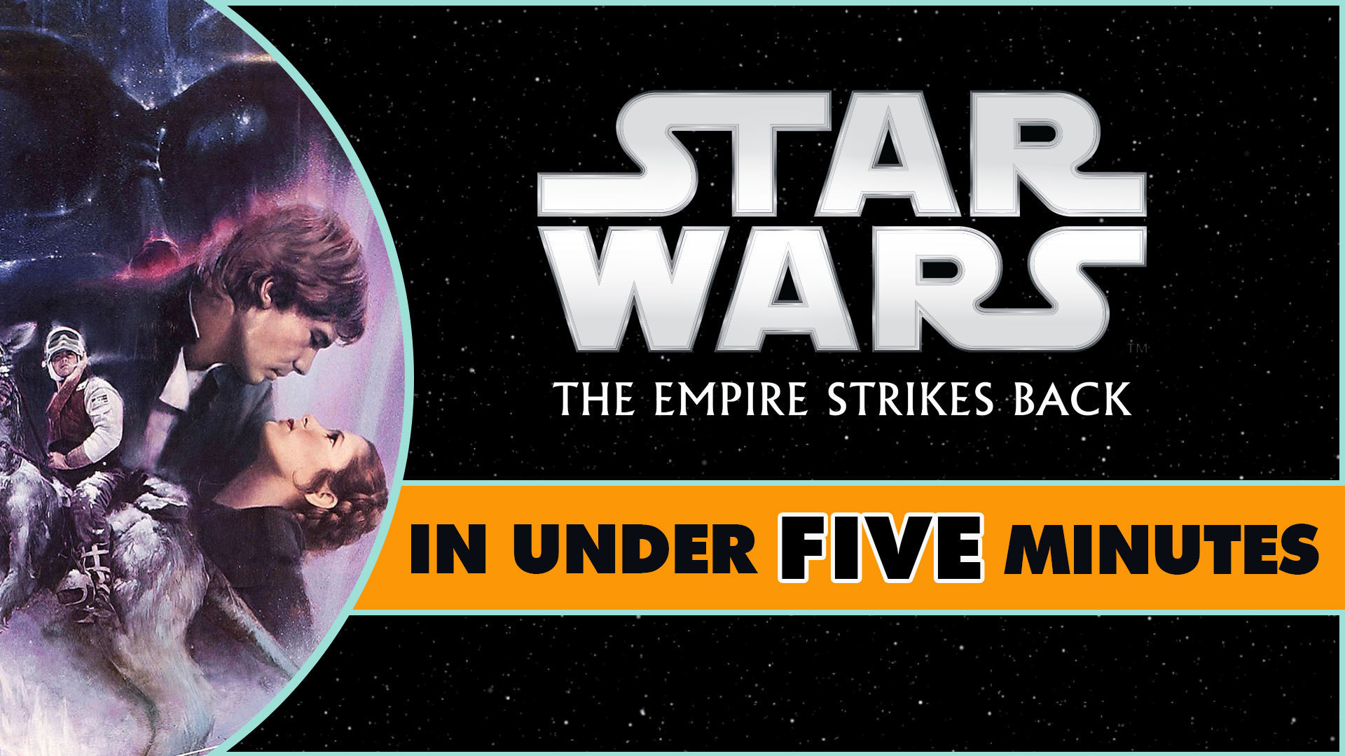 Star Wars: The Empire Strikes Back in Under Five Minutes